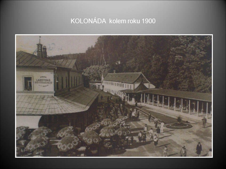 KOLONÁDA kolem roku 1900