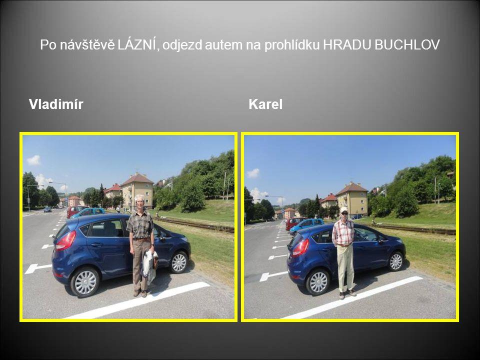 Po návštěvě LÁZNÍ, odjezd autem na prohlídku HRADU BUCHLOV