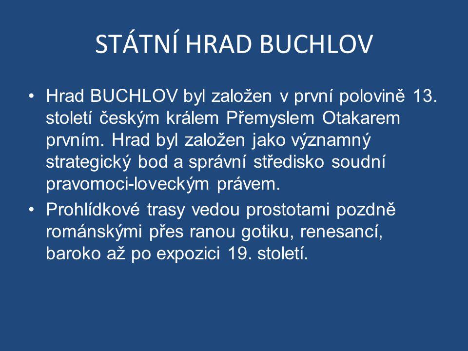 STÁTNÍ HRAD BUCHLOV