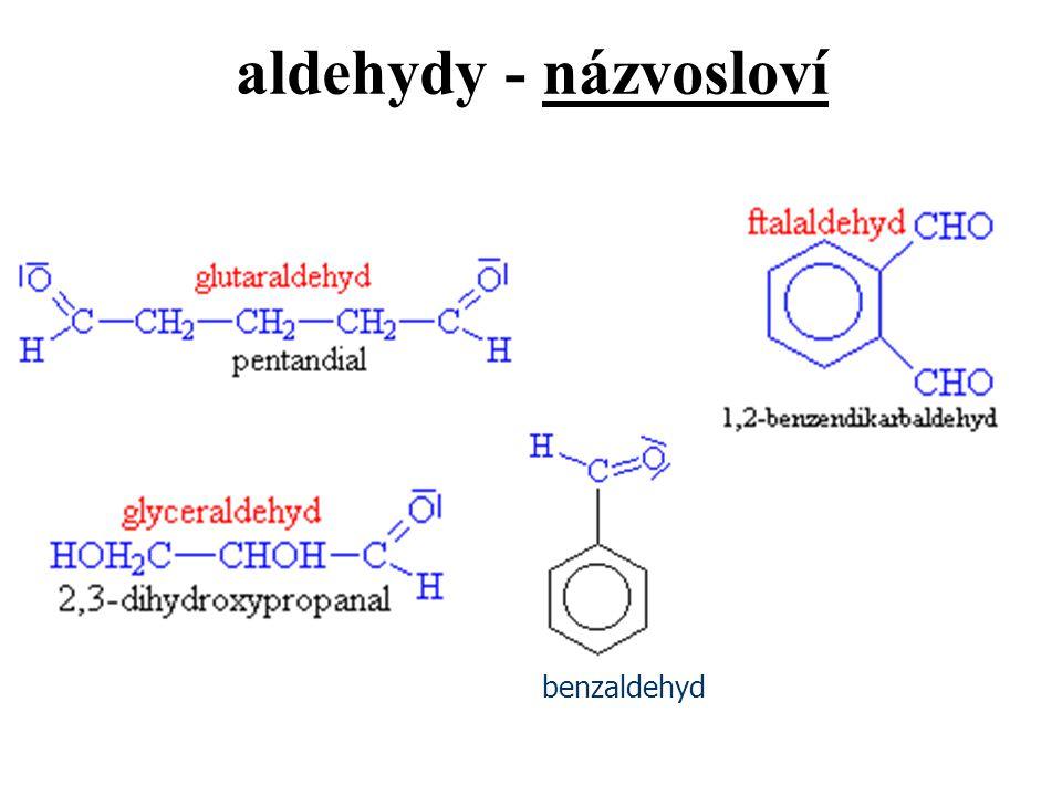 aldehydy - názvosloví benzaldehyd