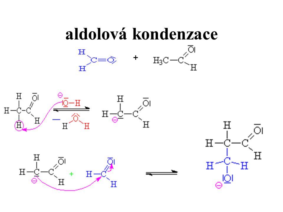 aldolová kondenzace +