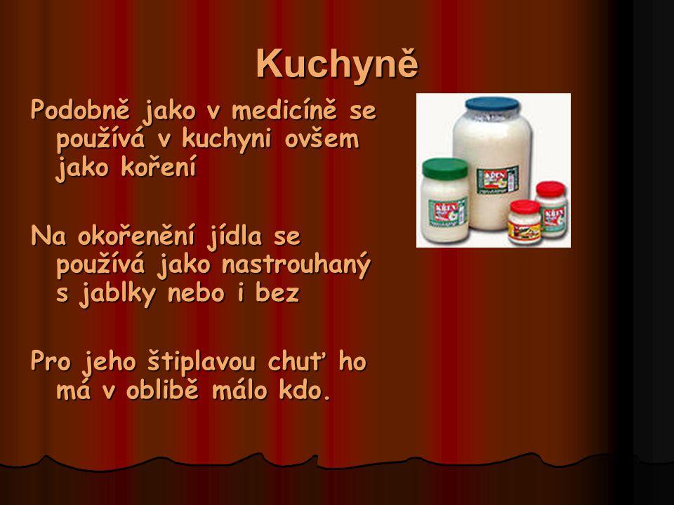 Kuchyně Podobně jako v medicíně se používá v kuchyni ovšem jako koření