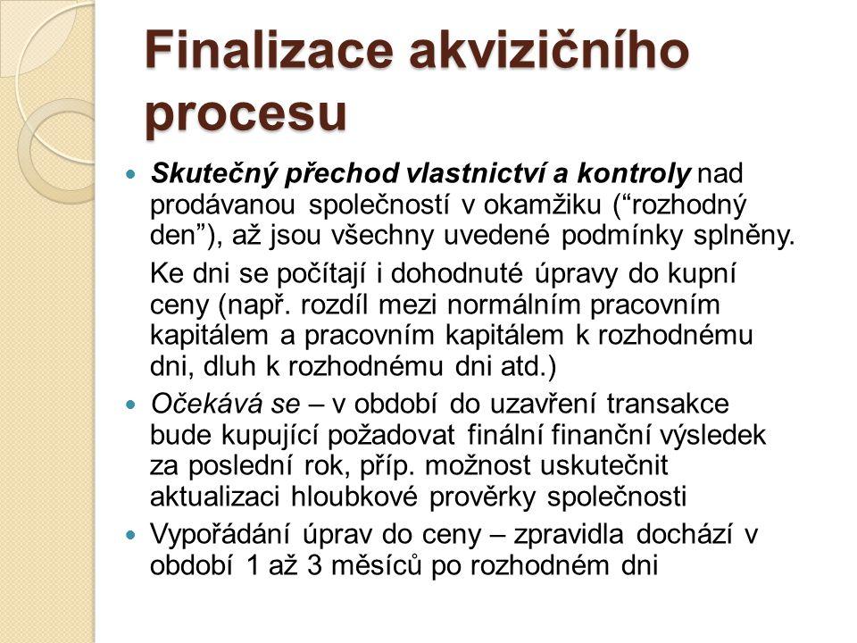 Finalizace akvizičního procesu