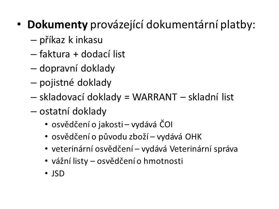 Dokumenty provázející dokumentární platby:
