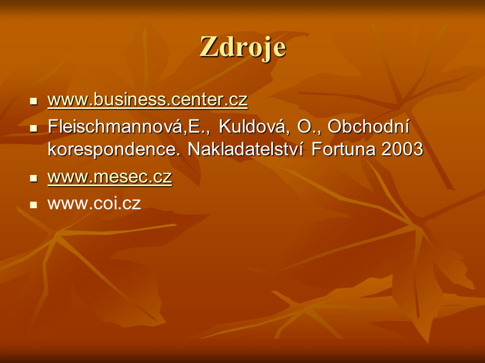 Zdroje www.business.center.cz
