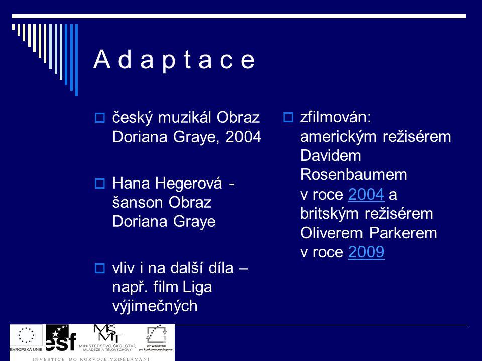 A d a p t a c e český muzikál Obraz Doriana Graye, 2004