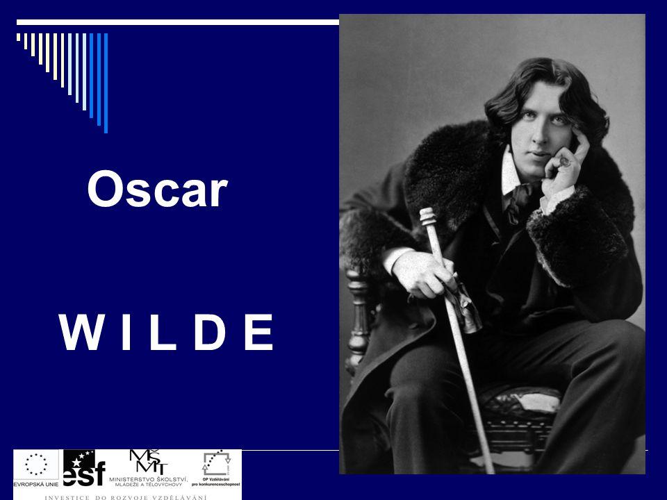 Oscar W I L D E