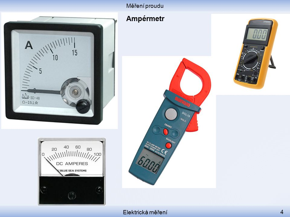 Měření proudu Ampérmetr Elektrická měření
