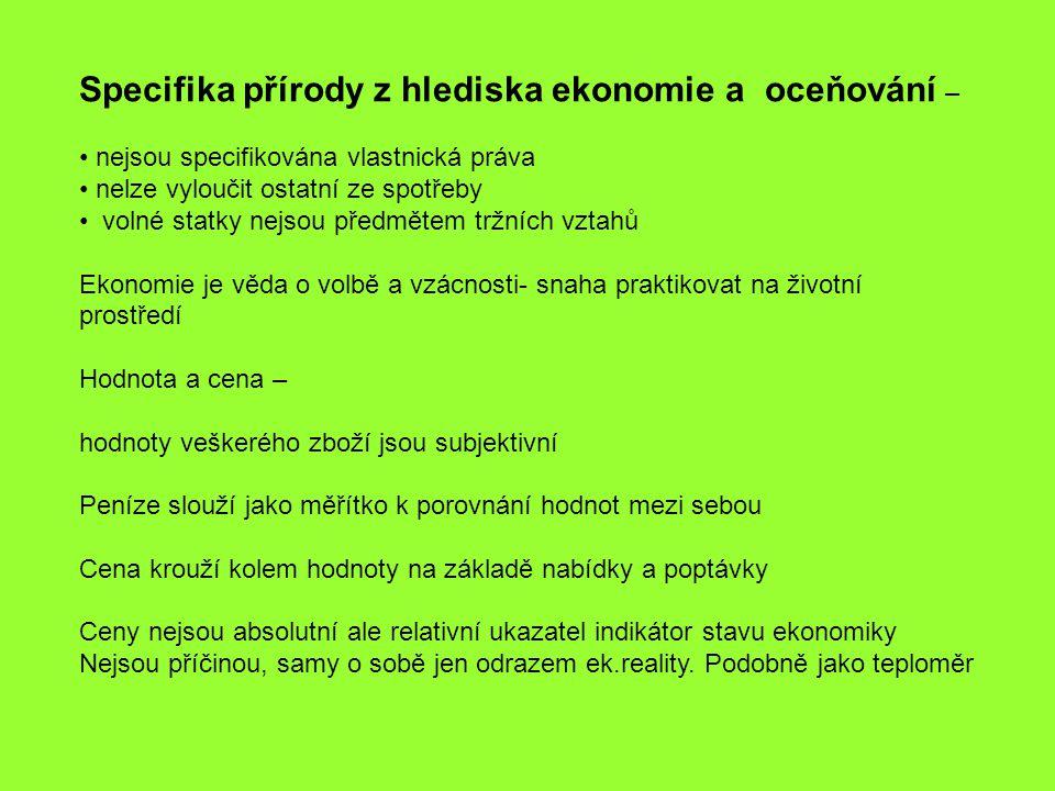 Specifika přírody z hlediska ekonomie a oceňování –