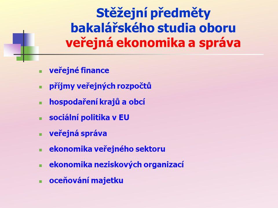 Stěžejní předměty bakalářského studia oboru veřejná ekonomika a správa