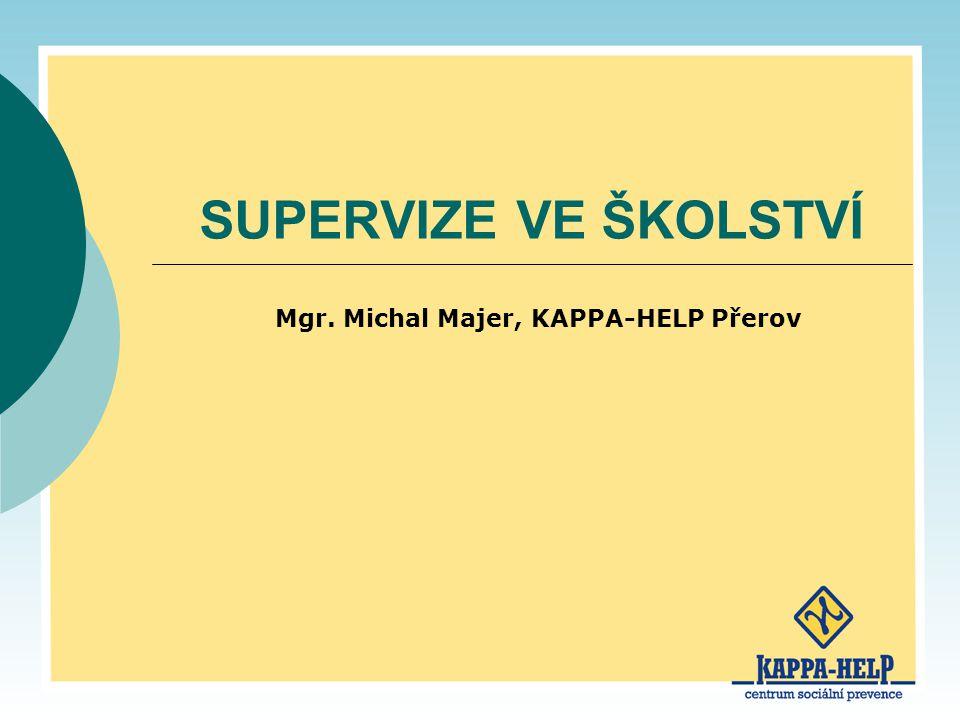 Mgr. Michal Majer, KAPPA-HELP Přerov