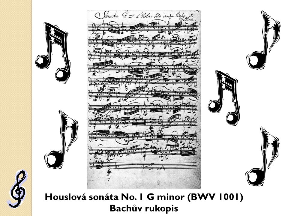 Houslová sonáta No. 1 G minor (BWV 1001) Bachův rukopis