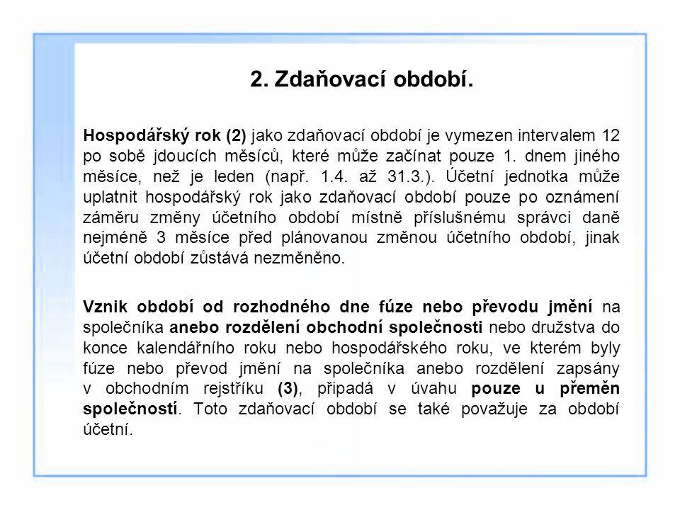 2. Zdaňovací období.