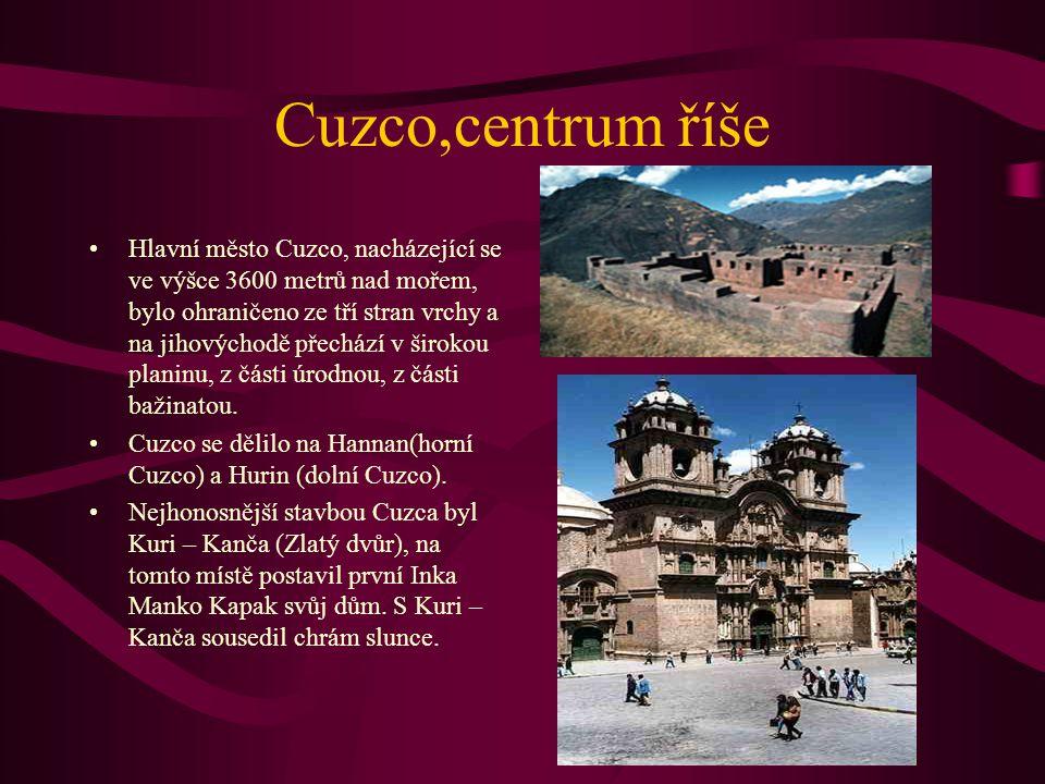 Cuzco,centrum říše