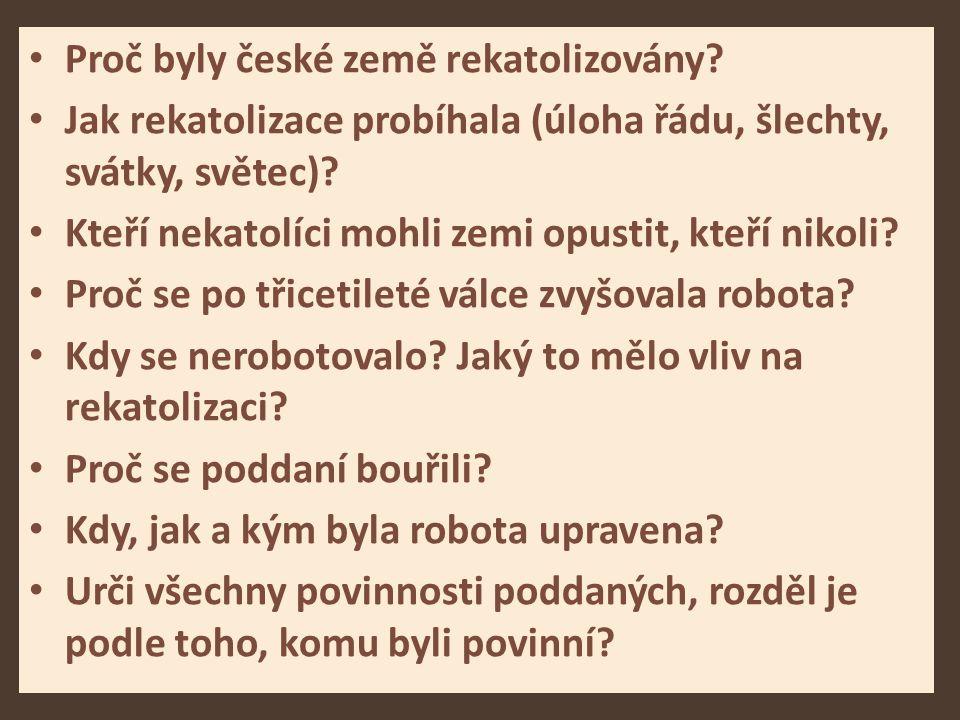 Proč byly české země rekatolizovány