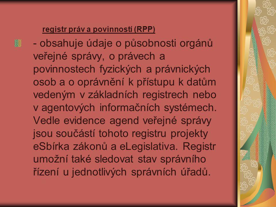 registr práv a povinností (RPP)