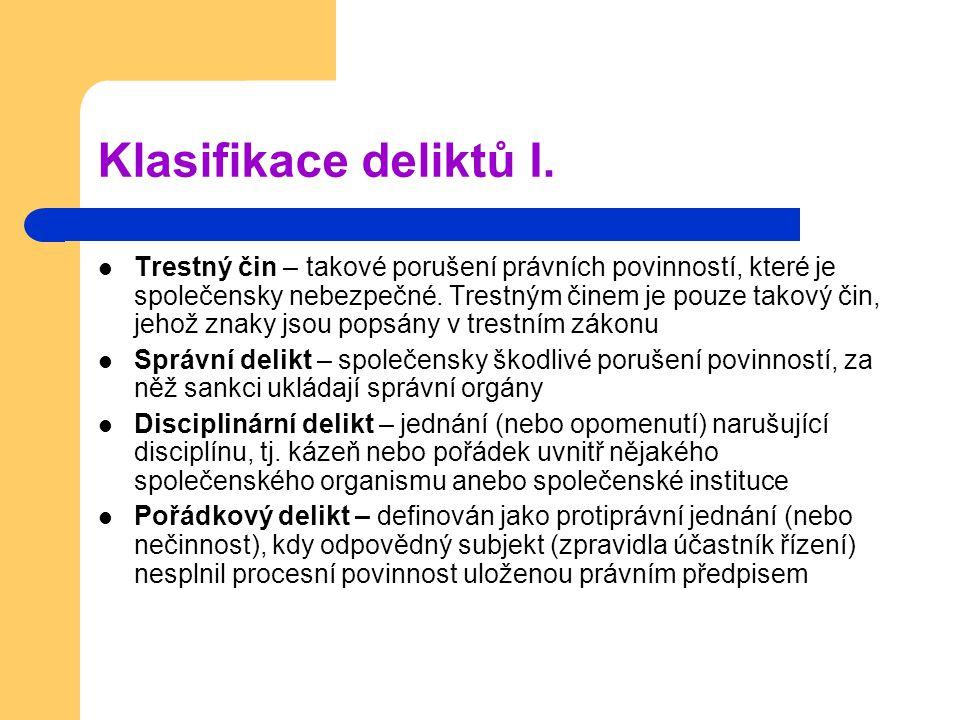 Klasifikace deliktů I.