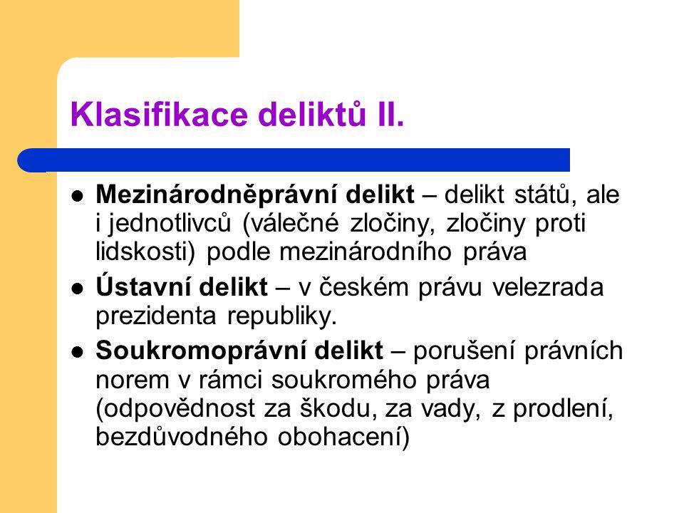Klasifikace deliktů II.