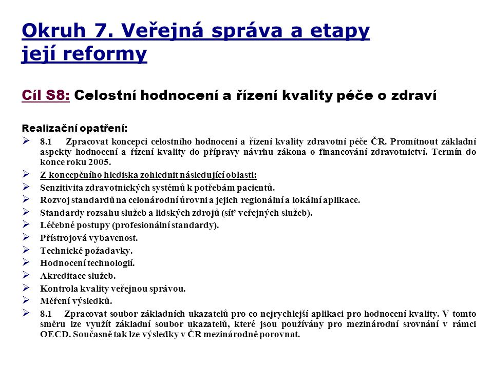 Okruh 7. Veřejná správa a etapy její reformy