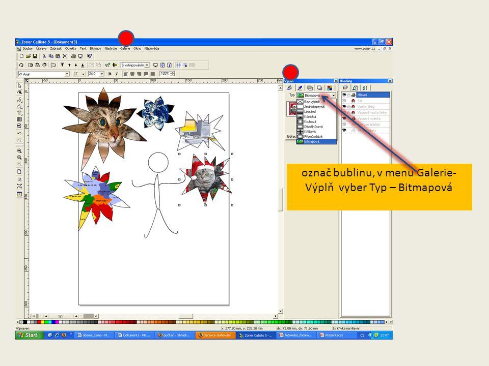 označ bublinu, v menu Galerie-Výplň vyber Typ – Bitmapová