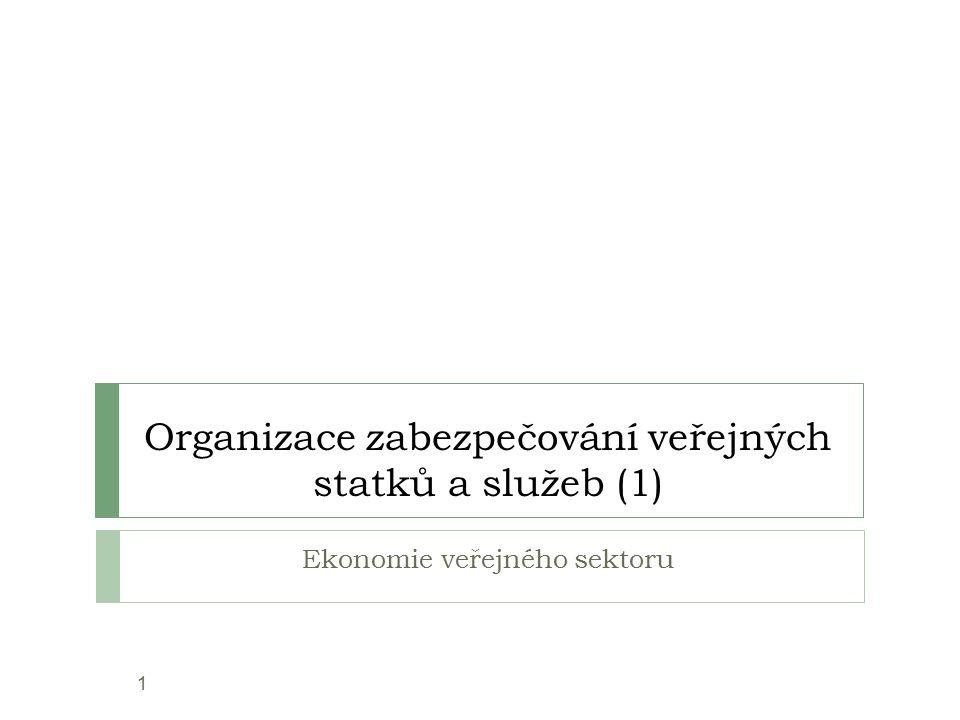 Organizace zabezpečování veřejných statků a služeb (1)