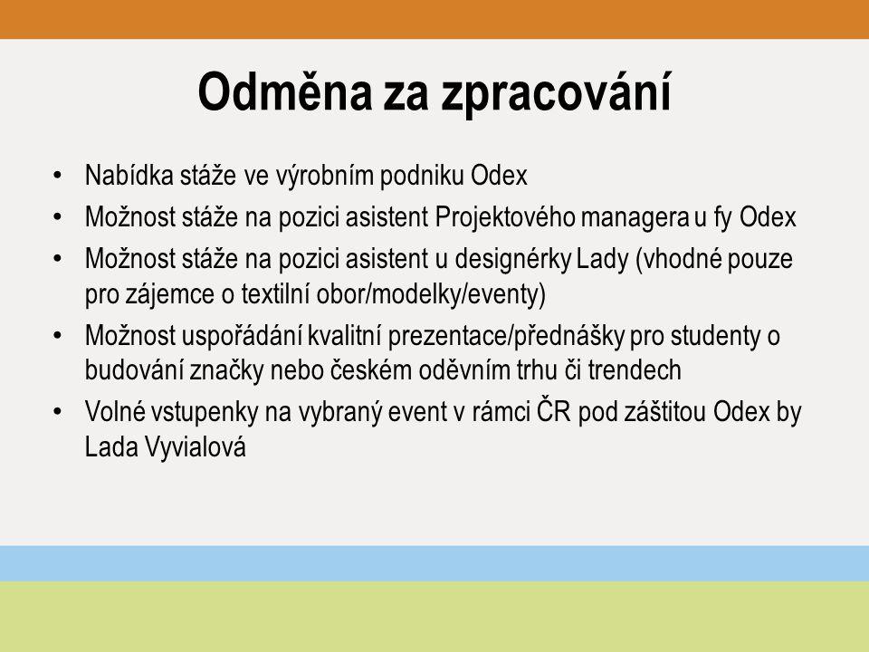 Odměna za zpracování Nabídka stáže ve výrobním podniku Odex