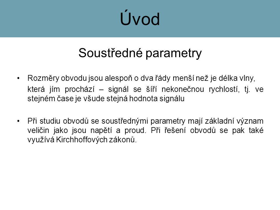 Úvod Soustředné parametry