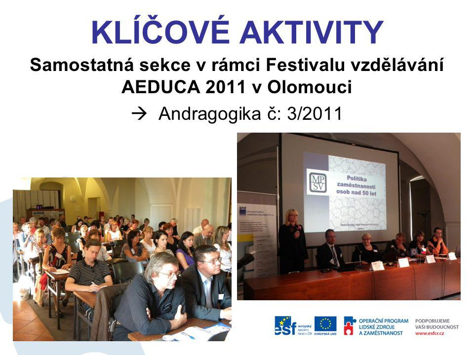 Samostatná sekce v rámci Festivalu vzdělávání AEDUCA 2011 v Olomouci