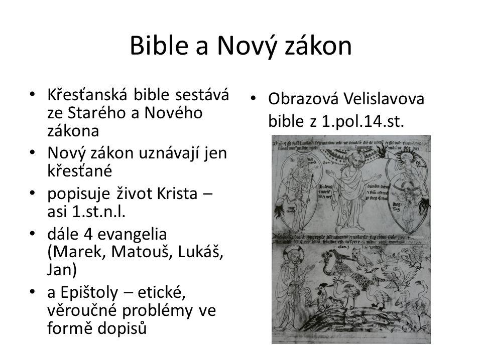 Bible a Nový zákon Křesťanská bible sestává ze Starého a Nového zákona