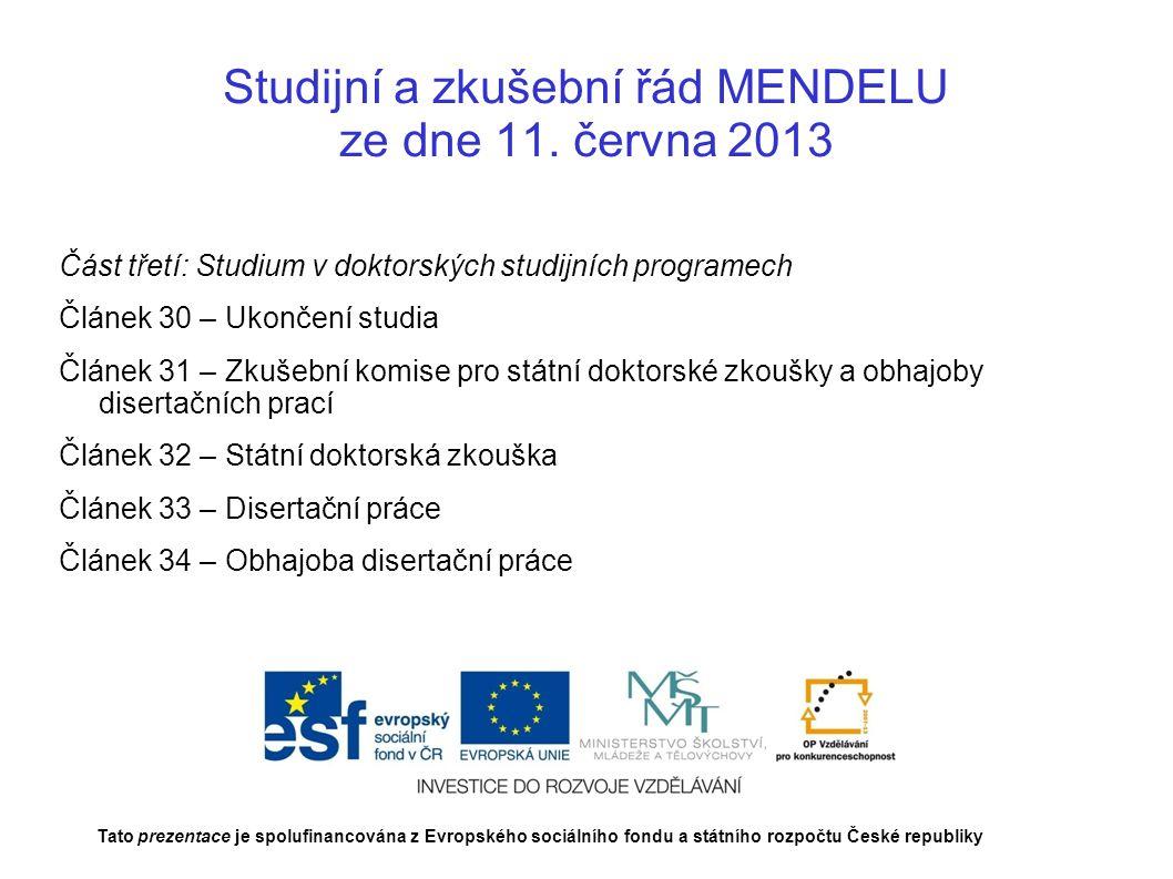 Studijní a zkušební řád MENDELU ze dne 11. června 2013