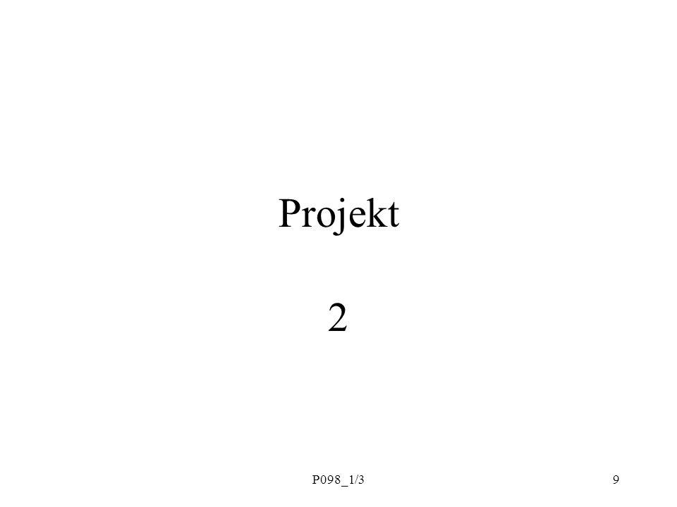 Projekt 2 P098_1/3