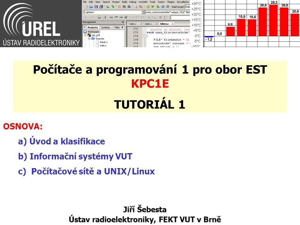 Počítače a programování 1 pro obor EST KPC1E TUTORIÁL 1