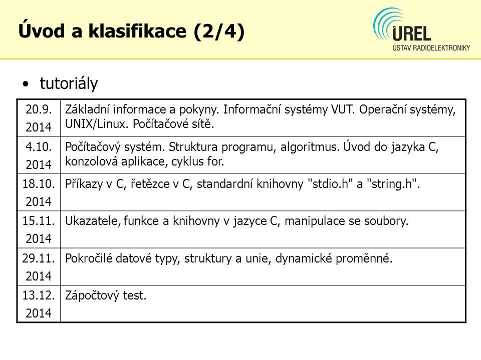 Úvod a klasifikace (2/4) tutoriály 20.9. 2014