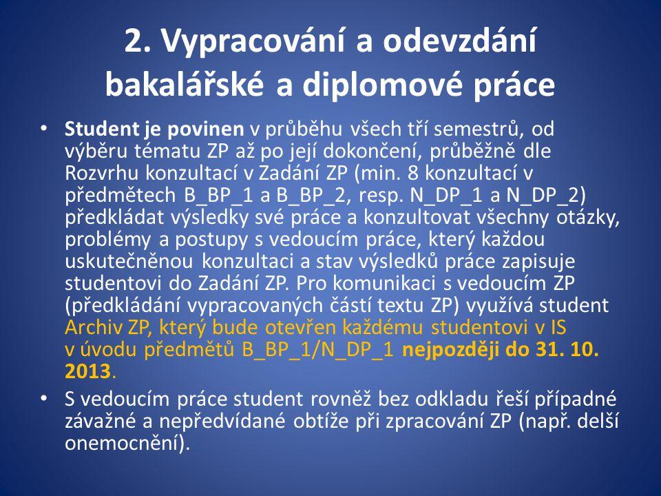 2. Vypracování a odevzdání bakalářské a diplomové práce
