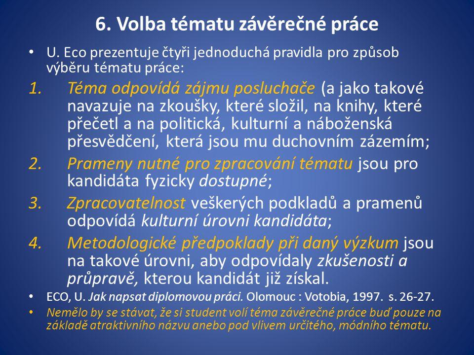 6. Volba tématu závěrečné práce
