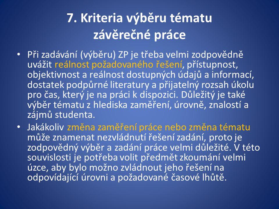 7. Kriteria výběru tématu závěrečné práce