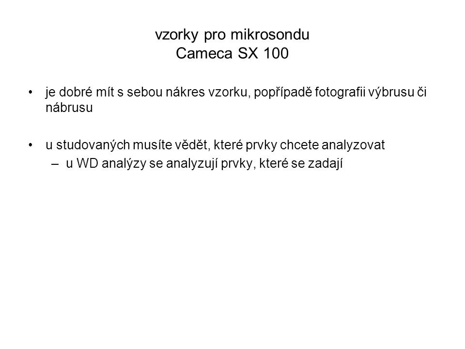 vzorky pro mikrosondu Cameca SX 100