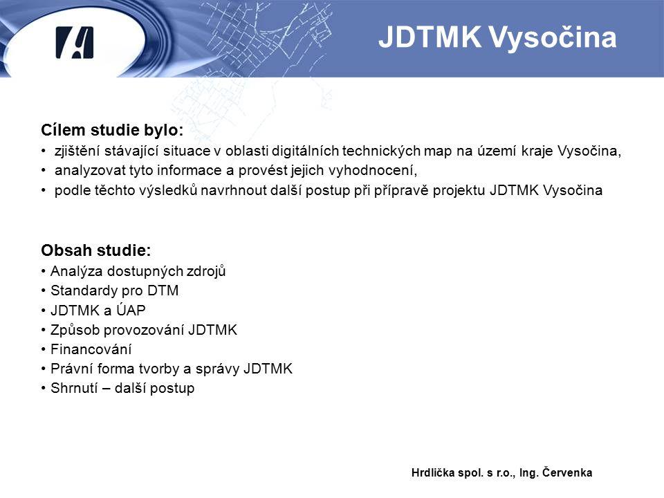 JDTMK Vysočina Cílem studie bylo: Obsah studie: