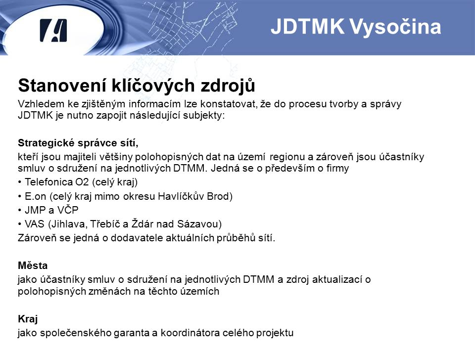 JDTMK Vysočina Stanovení klíčových zdrojů