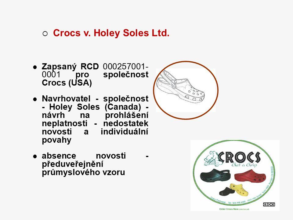 Crocs v. Holey Soles Ltd. Zapsaný RCD 000257001- 0001 pro společnost Crocs (USA)