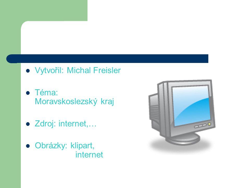 Vytvořil: Michal Freisler