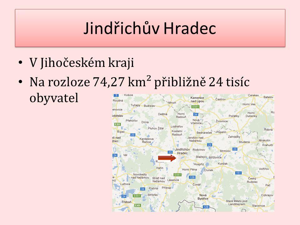 Jindřichův Hradec V Jihočeském kraji