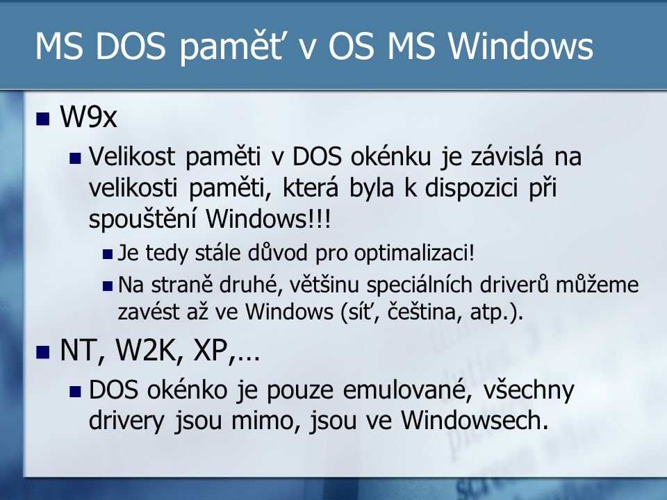 MS DOS paměť v OS MS Windows