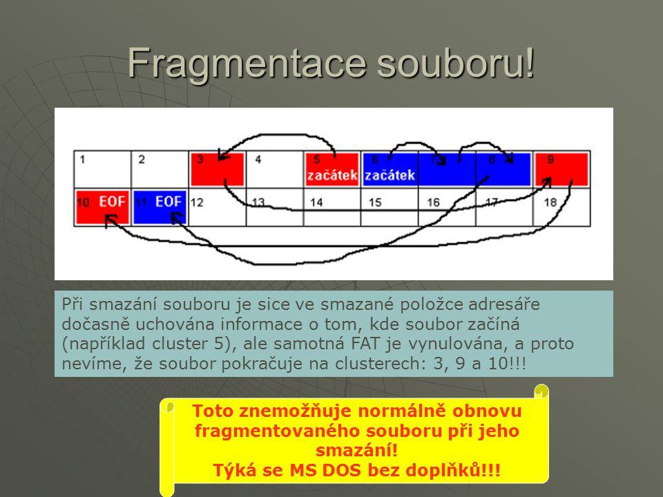 Fragmentace souboru!