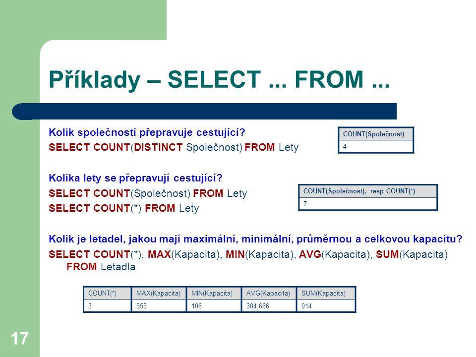 Příklady – SELECT ... FROM ... Kolik společností přepravuje cestující