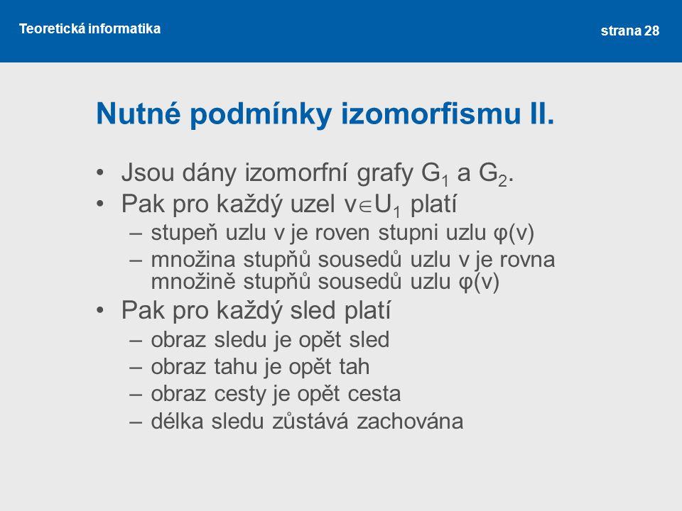 Nutné podmínky izomorfismu II.