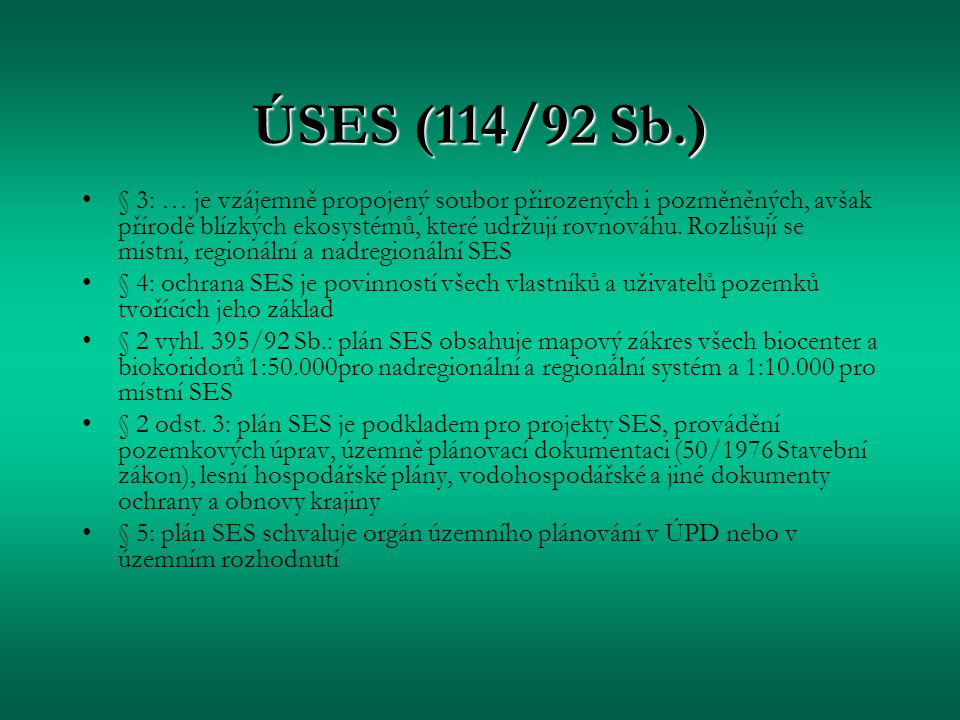 ÚSES (114/92 Sb.)
