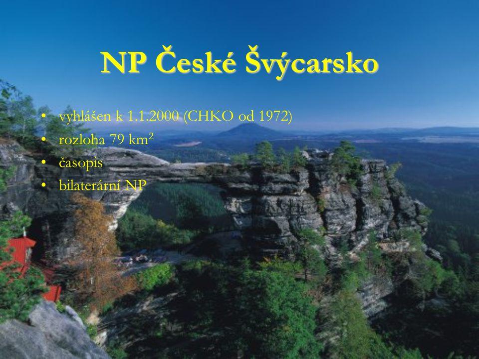 NP České Švýcarsko vyhlášen k 1.1.2000 (CHKO od 1972) rozloha 79 km2