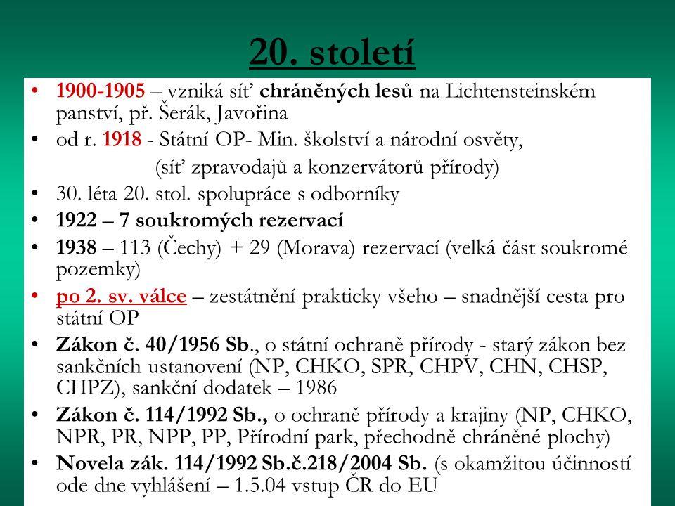 20. století 1900-1905 – vzniká síť chráněných lesů na Lichtensteinském panství, př. Šerák, Javořina.