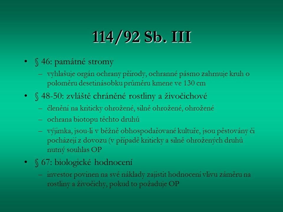 114/92 Sb. III § 46: památné stromy